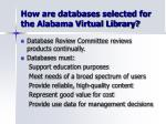 how are databases selected for the alabama virtual library