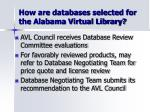 how are databases selected for the alabama virtual library1