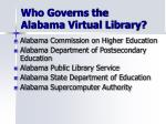 who governs the alabama virtual library