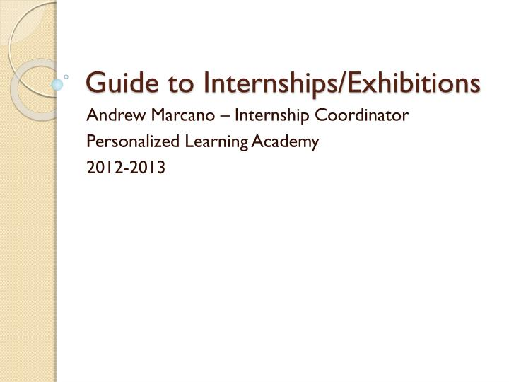 guide to internships exhibitions n.