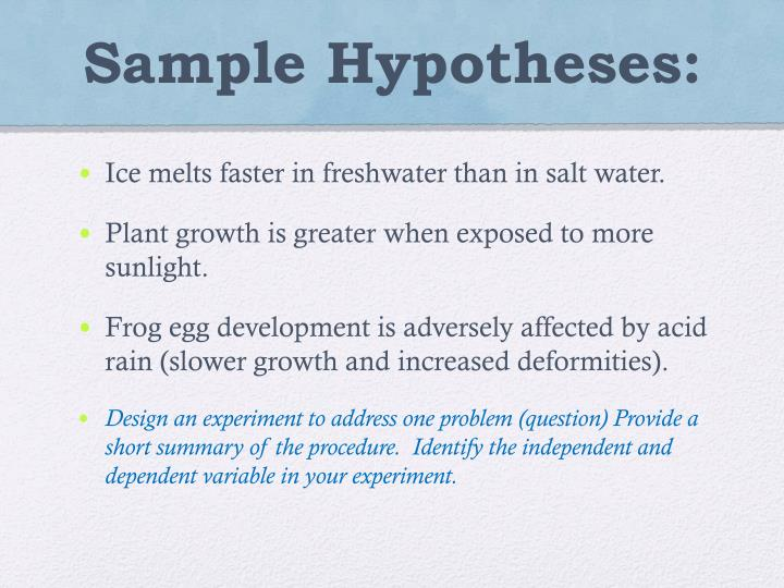 Sample Hypotheses: