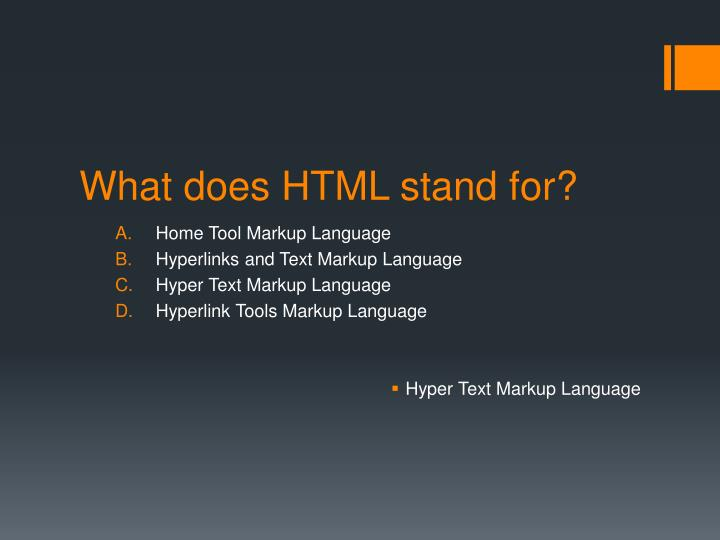 html stands for hypertext markup language information technology essay Html is a short form of hypertext markup language, which means (i) hypertext is simply a piece of text that has some extra features like formatting, images, multimedia and links to another document (ii) markup language is a way of writing layout information within documents.