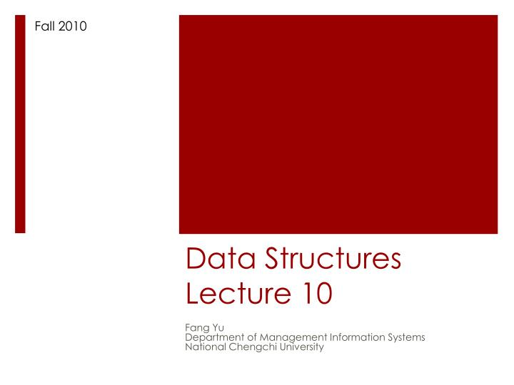 data structures lecture 10 n.