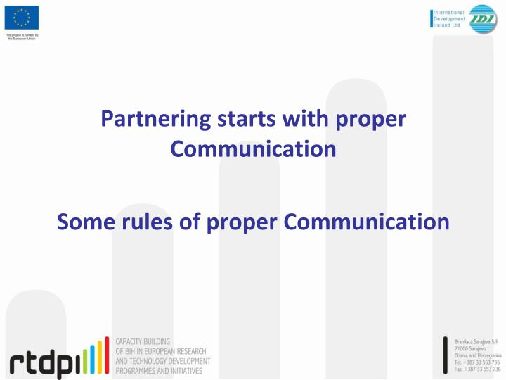 Partnering starts with proper Communication