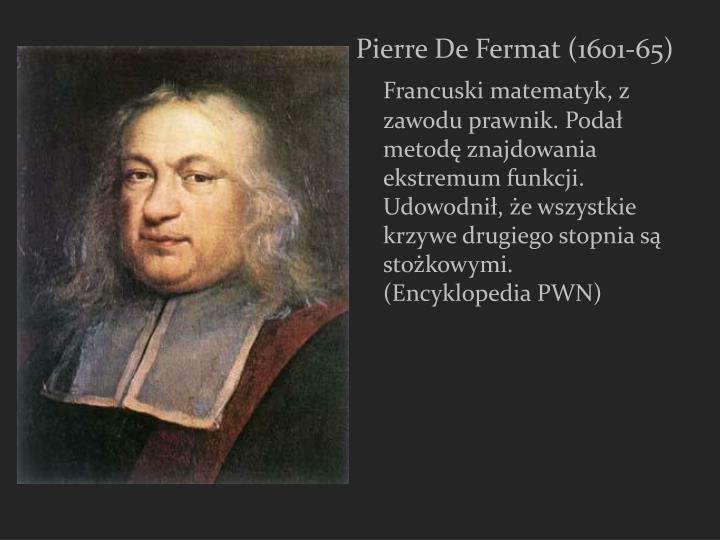 Pierre De Fermat (1601-65)