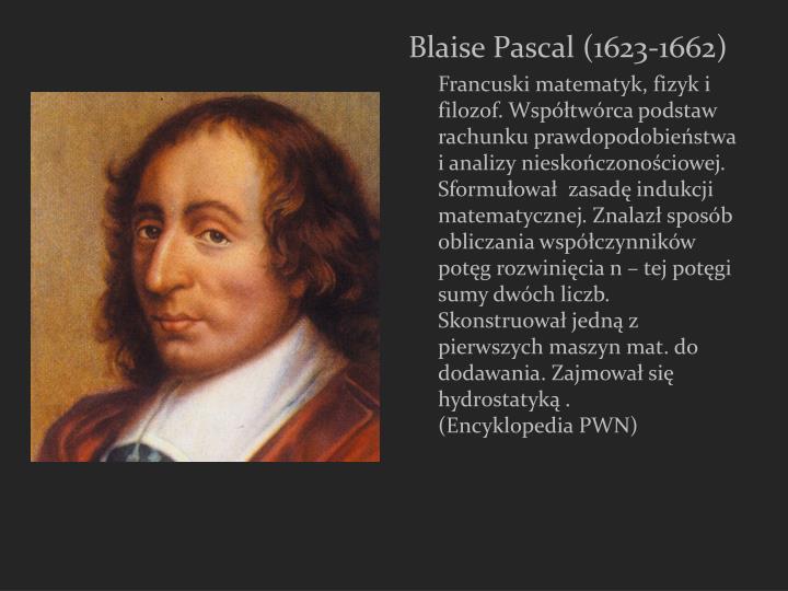 Blaise Pascal (1623-1662)