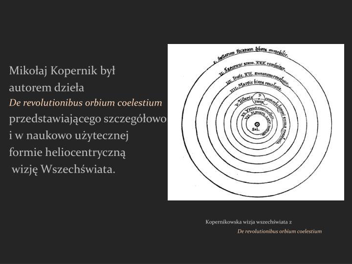 Mikołaj Kopernik był