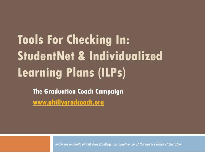 tools for checking in studentnet individualized learning plans ilps n.