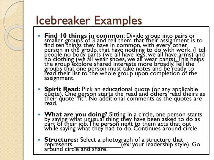 My top 21 icebreakers and meeting exercises.