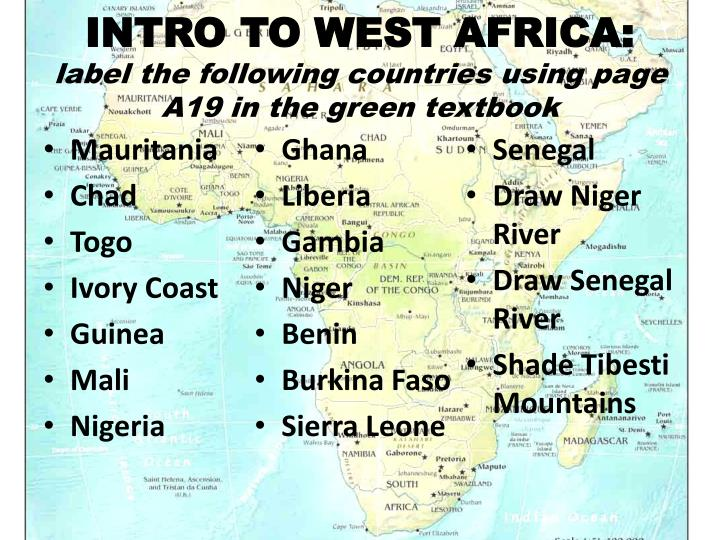 intro to west africa label the following countries using page a19 in the green textbook n.