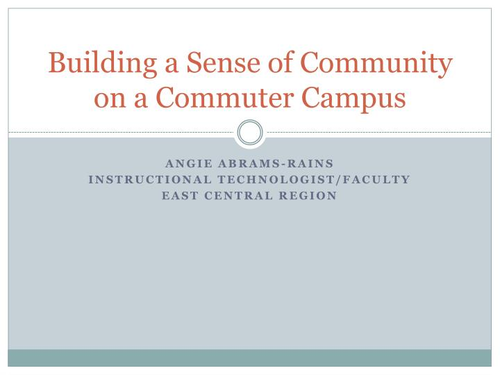 building a sense of community on a commuter campus n.