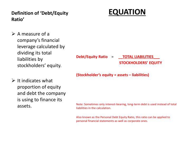 debt to equity ratio measures