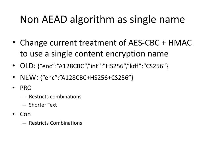 Non aead algorithm as single name