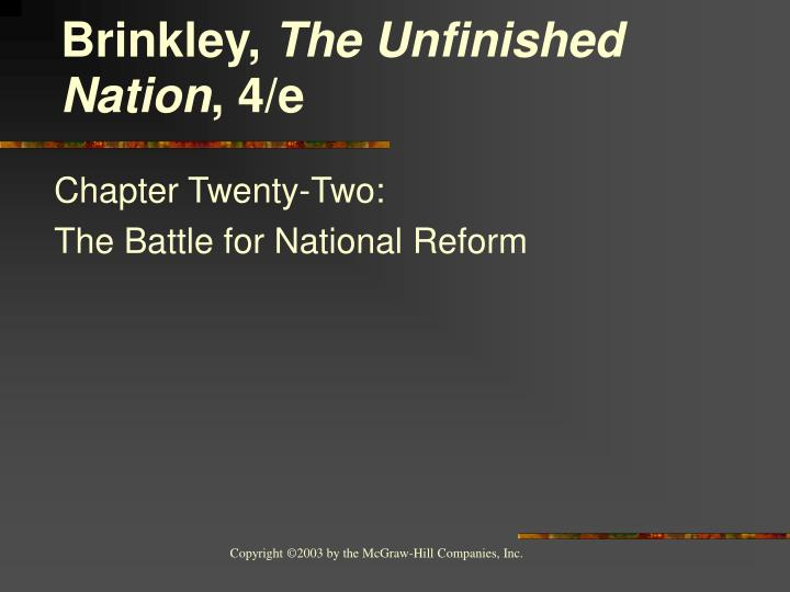 chapter twenty two the battle for national reform n.