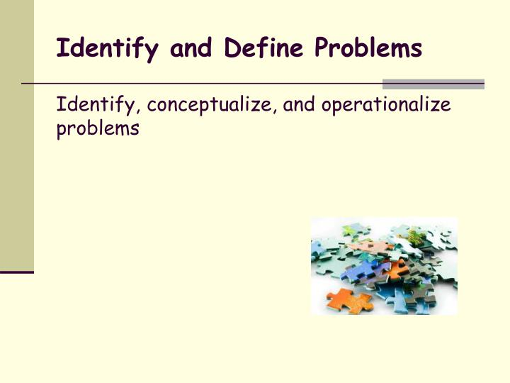 Identify and Define Problems