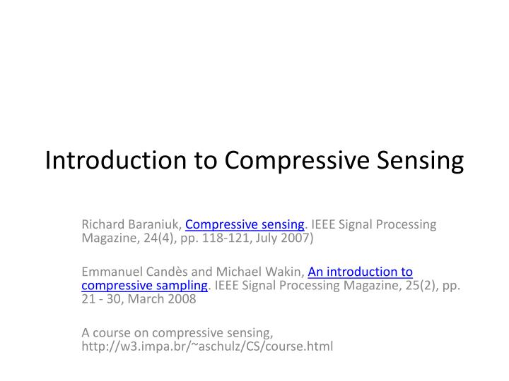 introduction to compressive sensing