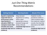 just one thing matrix recommendations