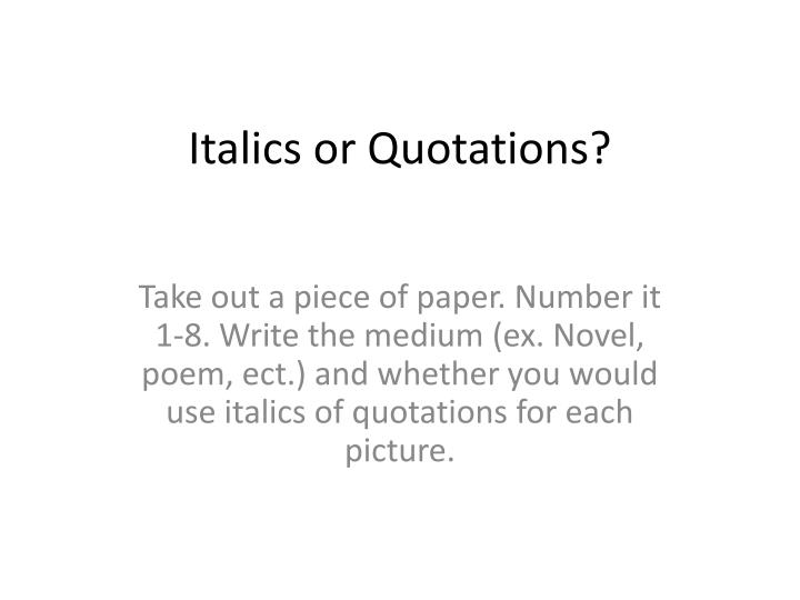 italics or quotations n.