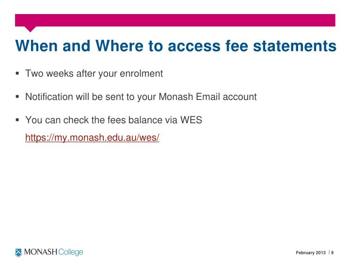 When and Where to access fee statements