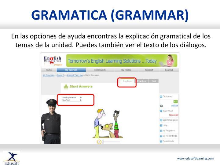 GRAMATICA (GRAMMAR)