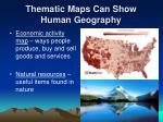 thematic maps can show human geography1
