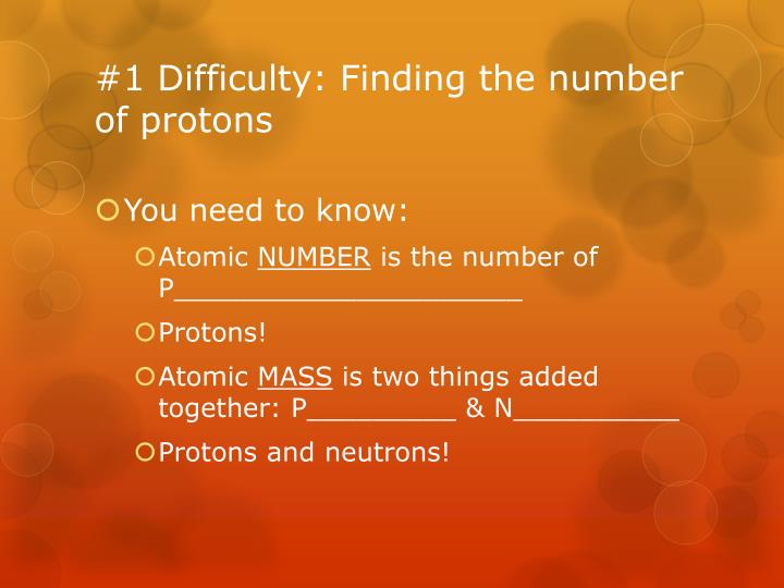 1 difficulty finding the number of protons