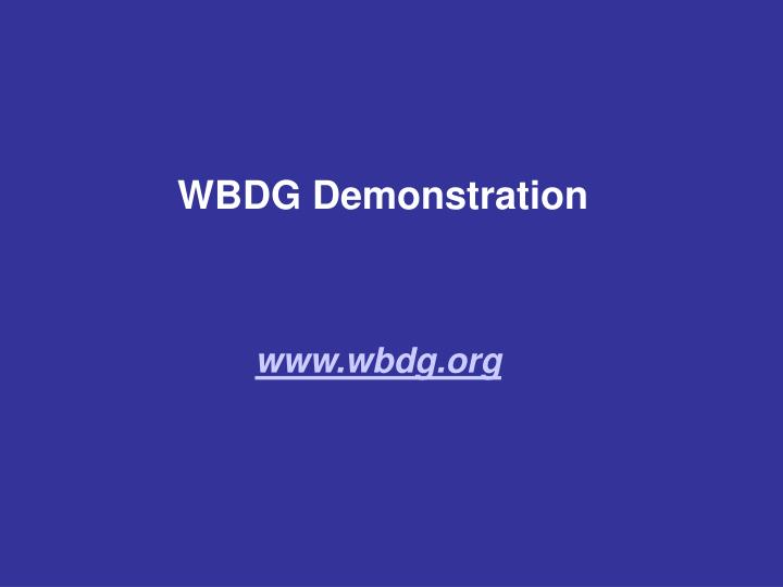 WBDG Demonstration