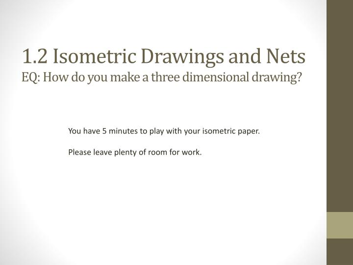 1.2 Isometric Drawings and Nets
