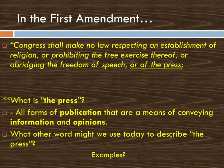 In the First Amendment…