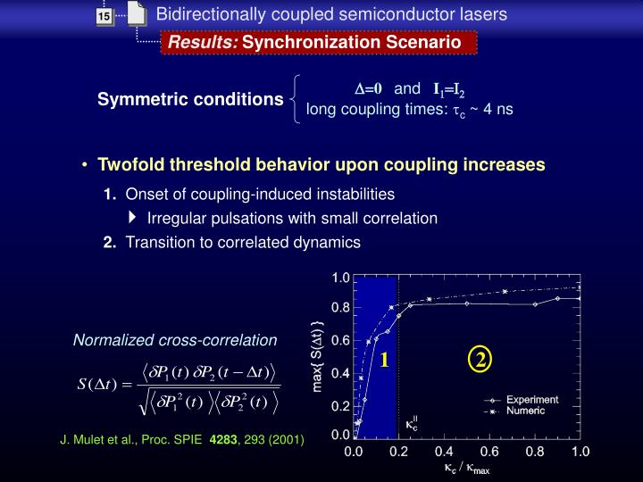 Twofold threshold behavior upon coupling increases