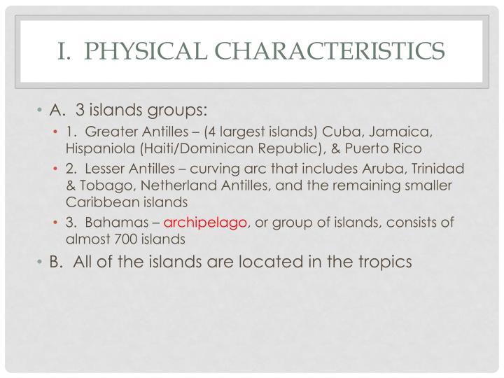 I physical characteristics