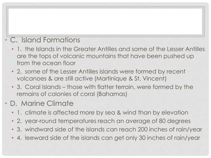 C.  Island Formations