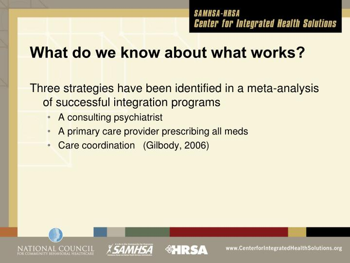 What do we know about what works?