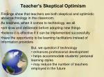 teacher s skeptical optimism