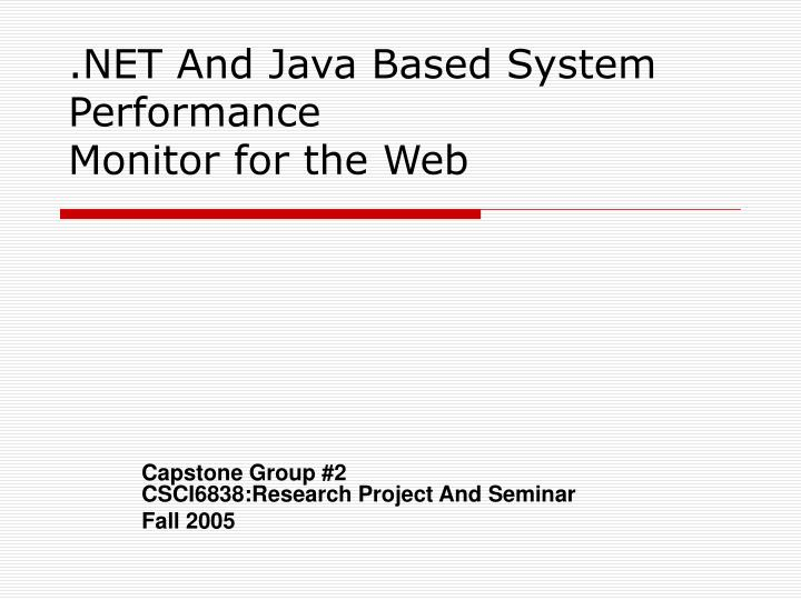 Net and java based system performance monitor for the web