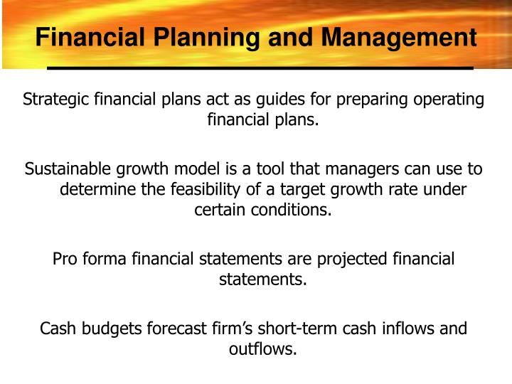 Strategic financial plans act as guides for preparing operating financial plans.