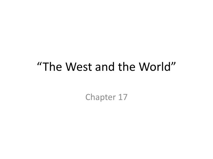 the west and the world n.