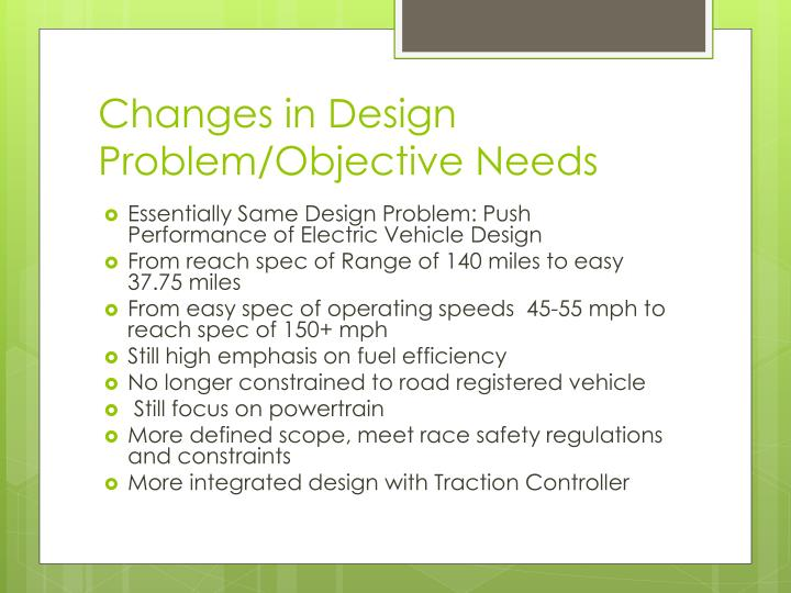 Changes in Design Problem/Objective Needs