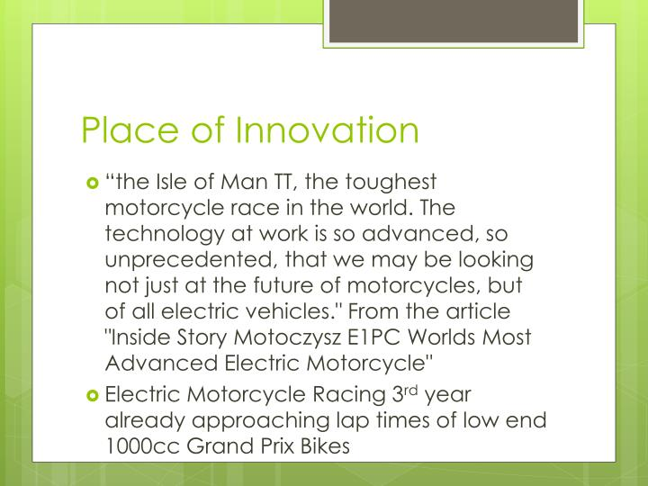 Place of innovation
