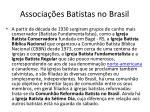 associa es batistas no brasil3