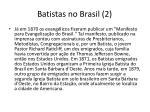 batistas no brasil 2