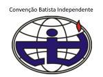 conven o batista independente