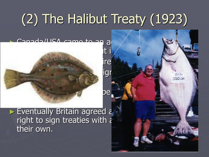 (2) The Halibut Treaty (1923)