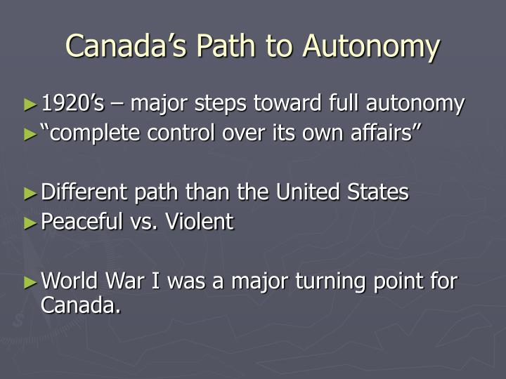 Canada s path to autonomy
