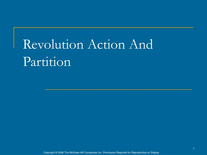 Revolution action and partition