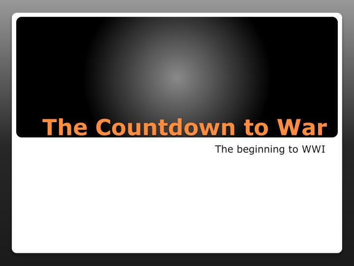 The countdown to war