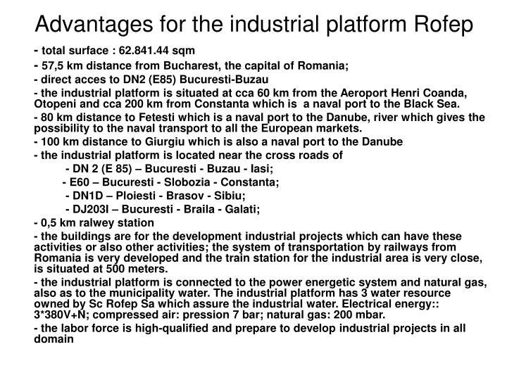 Advantages for the industrial platform Rofep
