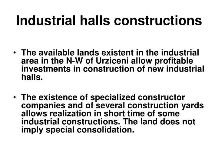 Industrial halls constructions