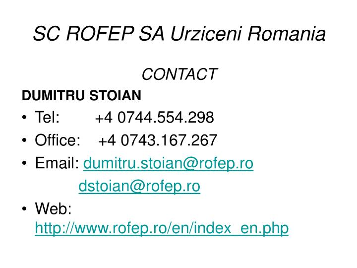 SC ROFEP SA Urziceni Romania