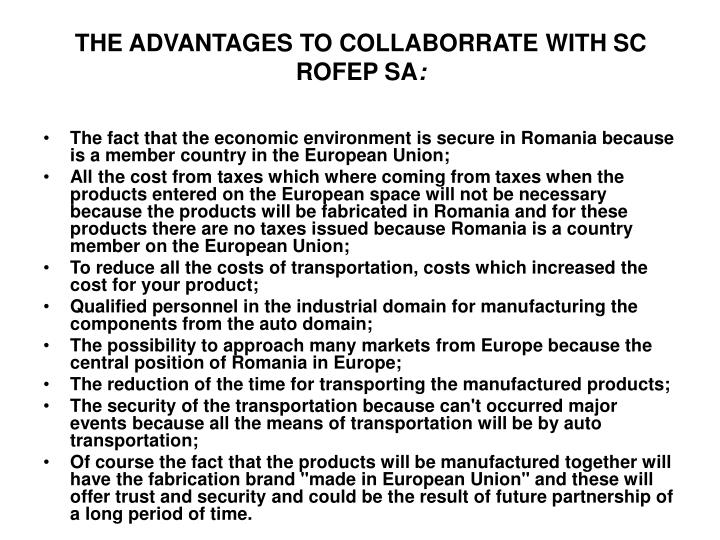 THE ADVANTAGES TO COLLABORRATE WITH SC ROFEP SA